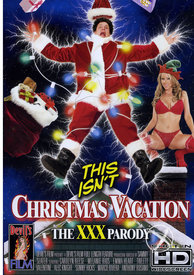 This Isnt Christmas Vacation Xxx